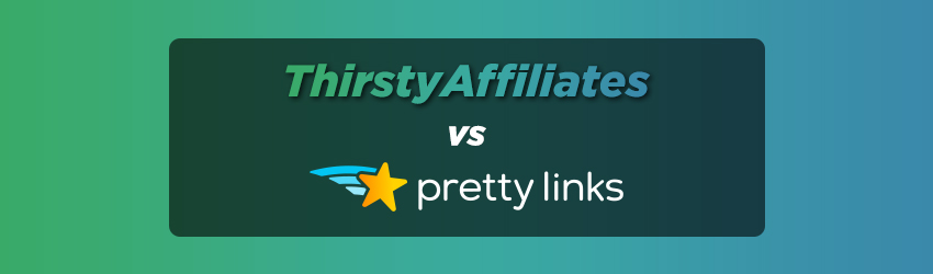 ThirstyAffiliates vs Pretty Links