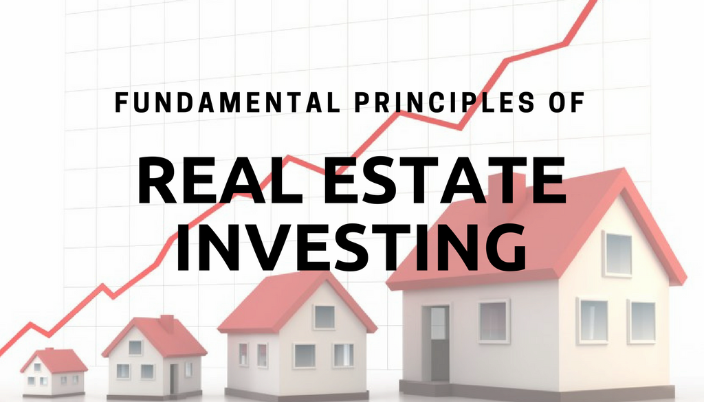 principles of real estate investing